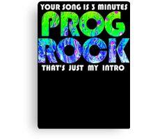 Prog Rock Liquid 3 Minutes Canvas Print