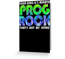 Prog Rock Liquid 3 Minutes Greeting Card