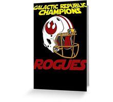 Rogue Champions Greeting Card