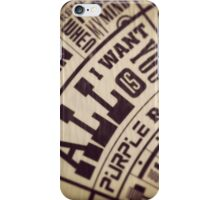 All I want is you iPhone Case/Skin