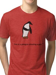 Penguin with a Gun Tri-blend T-Shirt