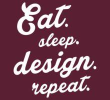 Eat.Sleep.Design.Repeat T-Shirt