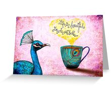 What my #Coffee says to me - March 26, 2015 Greeting Card