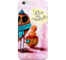 What my #Coffee says to me - January 11, 2015 iPhone Case/Skin