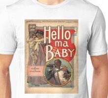 Hello, My Baby Unisex T-Shirt