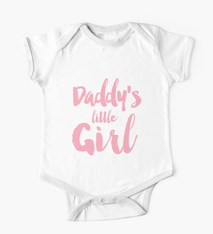 Daddy's little girl One Piece - Short Sleeve