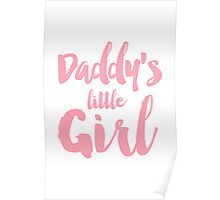 Daddy's little girl Poster
