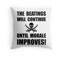 Beatings Morale Improve Throw Pillow