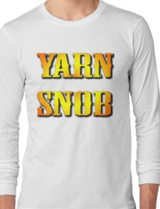 YARN SNOB Long Sleeve T-Shirt