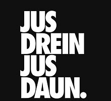 jus drein jus daun. Womens Fitted T-Shirt