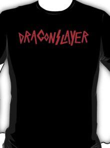 Dragonslayer! T-Shirt