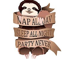 Nap All Day, Sleep All Night, Party Never by Miebk