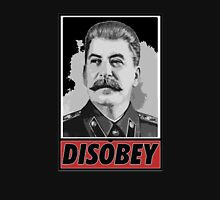 Stalin Disobeys Unisex T-Shirt