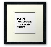 Dear Math Framed Print
