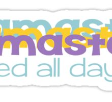 Namaste in bed all day Sticker