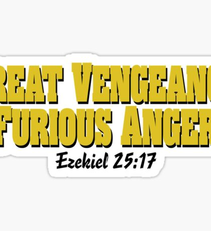 Great Vengeance and Furious Anger Sticker