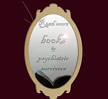 Read more books by psychiatric survivors by Initially NO