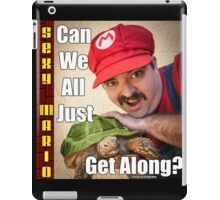 SexyMario MEME - Can We All Just Get Along? iPad Case/Skin