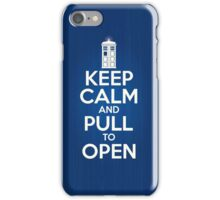 Keep Calm and Pull To Open iPhone Case/Skin