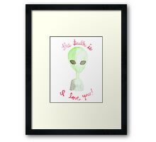 THE TRUTH IS... Framed Print