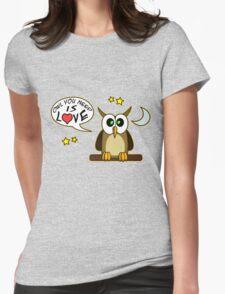 Owl you need is love! T-Shirt