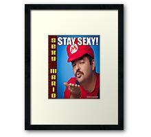 SexyMario MEME - Stay Sexy 3 Framed Print