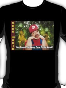 SexyMario MEME - You Found The Warp Zone To My Heart 1 T-Shirt