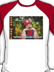 SexyMario MEME - You Found The Warp Zone To My Heart 1 T-Shirt