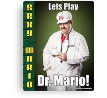 SexyMario MEME - Lets Play Dr. Mario! Canvas Print
