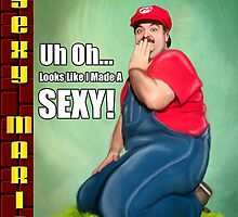 SexyMario MEME - Uh Oh...Looks Like I Made A Sexy! by SexyMario