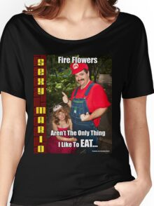 SexyMario MEME - Fire Flowers Aren't The Only Thing I Like To Eat! Women's Relaxed Fit T-Shirt
