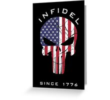 American Punisher - Infidel Greeting Card