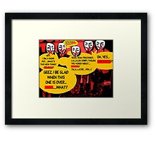 ROLLING STONES FRACKING INTERVIEW(ANONYMOUS VERSION)(C2015) Framed Print