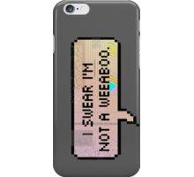 I swear I'm not a weeaboo iPhone Case/Skin