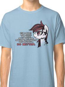 Do Better Classic T-Shirt