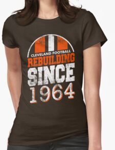 Cleveland Football Rebuilding Womens Fitted T-Shirt