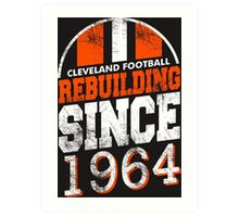 Cleveland Football Rebuilding Art Print