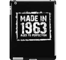 Made In 1963 Aged To Perfection - TShirts & Hoodies iPad Case/Skin