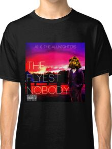 The Flyest Nobody Classic T-Shirt