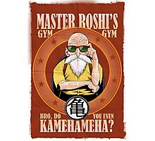 Master Roshi's Gym - Bro, Do You Even Kamehameha? Photographic Print