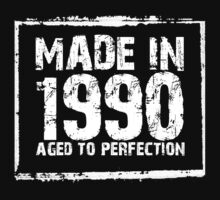 Made In 1990 Aged To Perfection - TShirts & Hoodies by funnyshirts2015