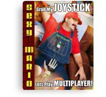 SexyMario MEME - Grab My Joystick, Lets Play Multiplayer! 1 Canvas Print