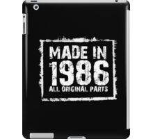 Made In 1986 All Original Parts - Funny Tshirts iPad Case/Skin