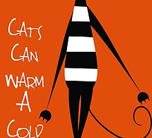 Cats Can Warm A Cold Heart by soulwhispherer