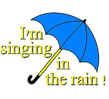 I'm singin' in the rain Photographic Print