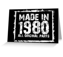 Made In 1980 All Original Parts - Funny Tshirts Greeting Card