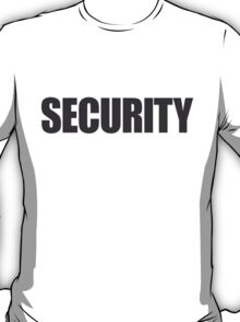 Security bodyguard T-Shirt