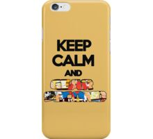 Keep Calm And Gear Second ! iPhone Case/Skin