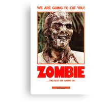 Zombie Flesh Eaters Canvas Print