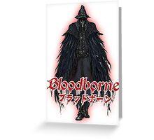 BloodBorne03 Greeting Card